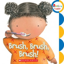 Brush, Brush, Brush! - Alicia Padrón, Children's Press