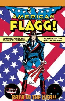 American Flagg!: Definitive Collection - Howard Chaykin, Michael Chabon, Jim Lee