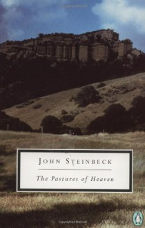 The Pastures of Heaven - James Nagel,John Steinbeck