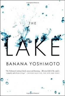 The Lake - Banana Yoshimoto