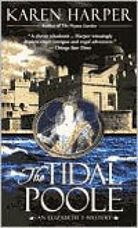 The Tidal Poole - Karen Harper