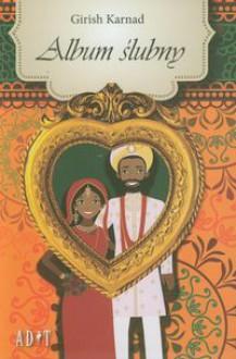 Album ślubny - Girish Raghunath Karnad