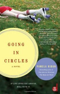 Going in Circles - Pamela Ribon