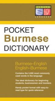 Pocket Burmese Dictionary: Burmese-English English-Burmese - Stephen Nolan, Nyi Nyi Lwin
