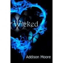 Wicked (Celestra, #4) - Addison Moore
