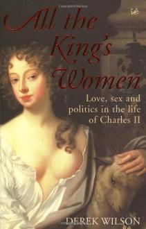 All The King's Women - Derek Wilson
