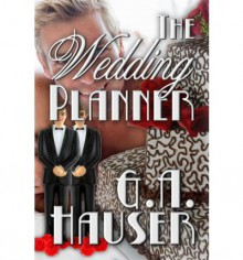 The Wedding Planner - G.A. Hauser