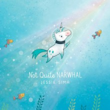 Not Quite Narwhal - Jessie Sima, Jessie Sima
