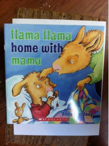 Llama Llama Home with Mama - Anna Dewdney