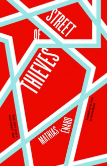 Street of Thieves - Mathias Énard, Charlotte Mandell