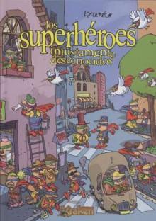 Los superhéroes injustamente desconocidos - Manu Larcenet