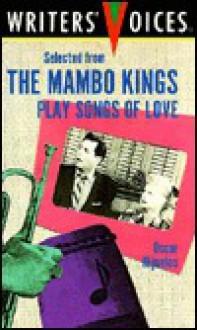 Selected from the Mambo Kings Play Songs of Love - Oscar Hijuelos, Seth J. Margolis, Literacy Volunteers of New York City Staff