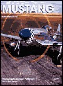 Mustang: North American P-51 - Paul Perkins, Dan Patterson