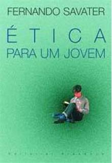 Ética para Um Jovem - Fernando Savater