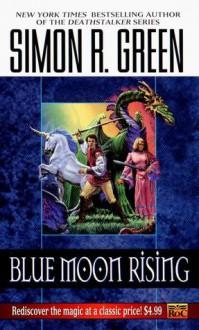 Blue Moon Rising - Simon R. Green