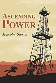 Ascending Power - Malcolm David Gibson
