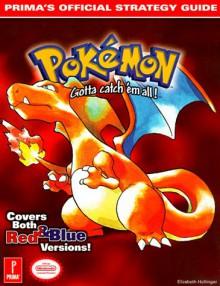 Pokemon: Prima's Official Strategy Guide - Elizabeth Hollinger