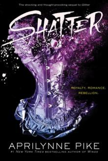 Shatter - Aprilynne Pike
