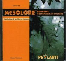 Mesolore: Exploring Mesoamerican Culture - Liza Bakewell