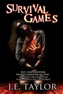 Survival Games - J.E. Taylor