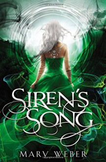 Siren's Song (The Storm Siren Trilogy) - Mary Weber