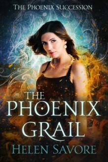 The Phoenix Grail - Helen Savore