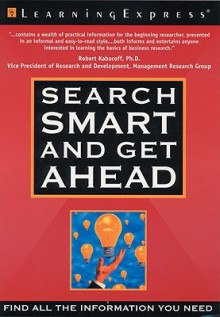 Search Smart and Get Ahead - Susan Shelly, LearningExpress