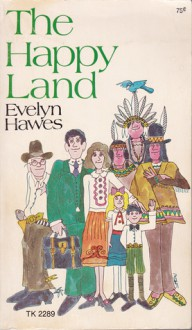 The Happy Land - Evelyn Hawes