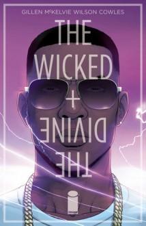 The Wicked + The Divine #4 - Kieron Gillen, Jamie McKelvie, Matt Wilson