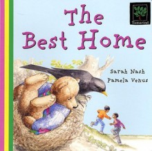 The Best Home - Sarah Nash, Pamela Venus
