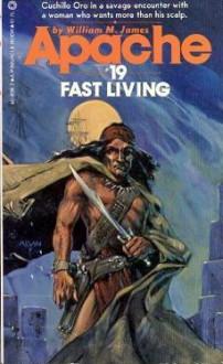 Fast Living - William M. James