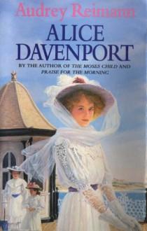 Alice Davenport - Audrey Reimann