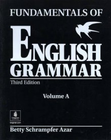 Fundamentals of English Grammar: Volume A - Betty Schrampfer Azar