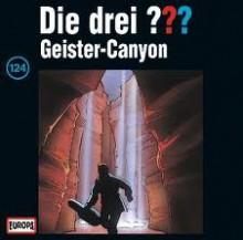 Die Drei ??? Geister Canyon - Ben Nevis, Thomas Fritsch, Jens Wawrczeck