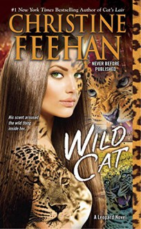 Wild Cat (A Leopard Novel) - Christine Feehan