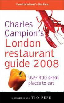 Charles Campion's London Restaurant Guide - Charles Campion