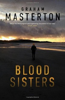 Blood Sisters (Katie Maguire) by Graham Masterton (2015-10-08) - Graham Masterton