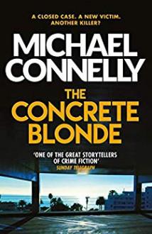 The Concrete Blonde - Michael Connelly