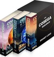 The Cosega Sequence: A Techno Thriller - Brandt Legg