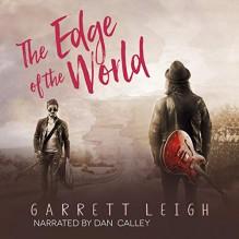 The Edge of the World - Roy Calley,Garrett Leigh