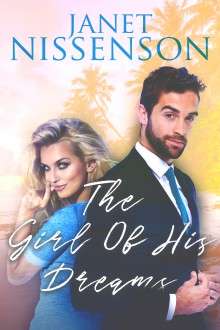 The Girl of His Dreams (Bachelor #1) - Janet Nissenson