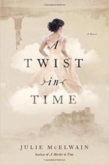 A Twist in Time - Julie McElwain