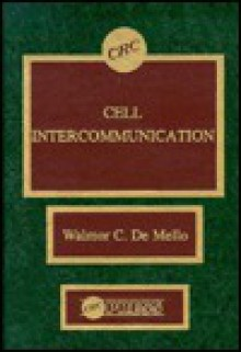 Cell Intercommunication - Walmore C. De Mello