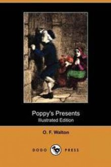 Poppy's Presents - Amy Catherine Walton