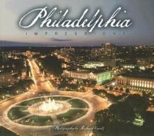 Philadelphia Impressions - Richard Nowitz