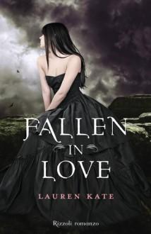 Fallen in Love (Fallen, #3.5) - Lauren Kate