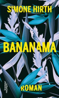 Bananama - Simone Hirth