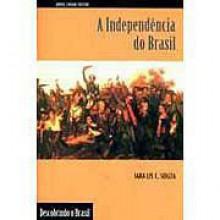 A Independência do Brasil - Iara Liz C. Souza