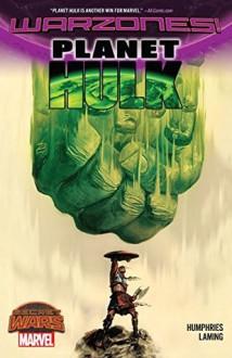 Planet Hulk: Warzones! - Carolyn Humphries