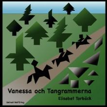 Vanessa och tangrammerna - Elisabet Torbäck